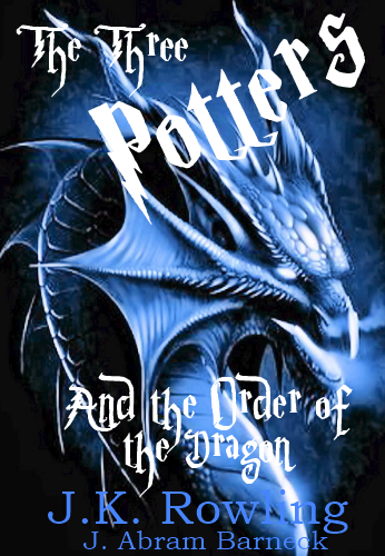 The Three Potters and The Order of the Dragon